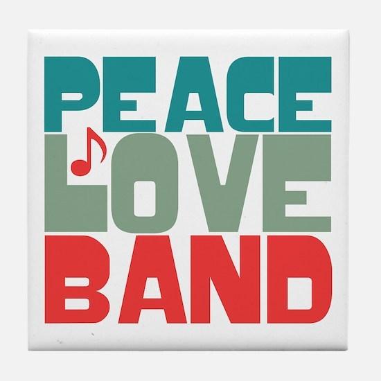 Peace Love Band Tile Coaster