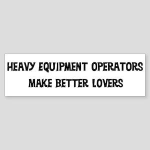 Heavy Equipment Operators: Be Bumper Sticker