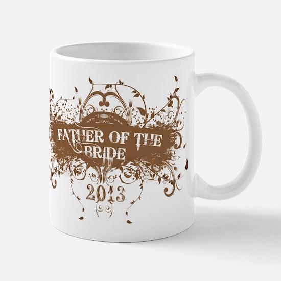 2013 Grunge Bride Father Mug
