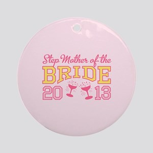 Step-mother Bride Champage 20 Ornament (Round)