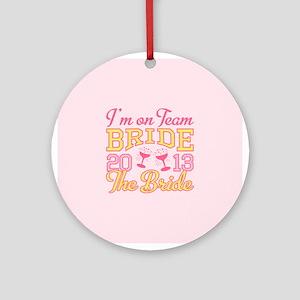 The Bride Champagne 2013 Ornament (Round)