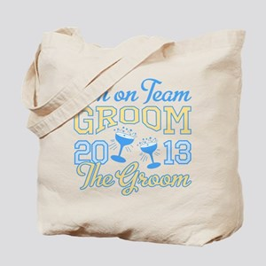The Groom Champagne 2013 Tote Bag