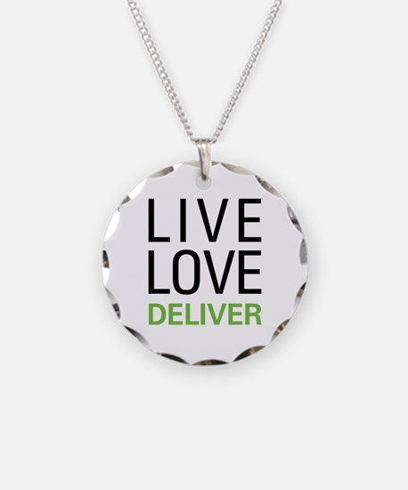 Live Love Deliver Necklace Circle Charm