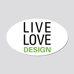 Live Love Design 20x12 Oval Wall Decal