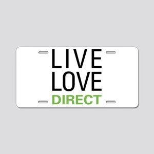 Live Love Direct Aluminum License Plate