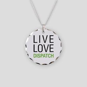 Live Love Dispatch Necklace Circle Charm