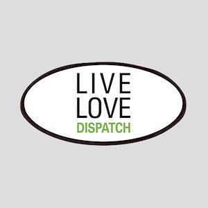 Live Love Dispatch Patches