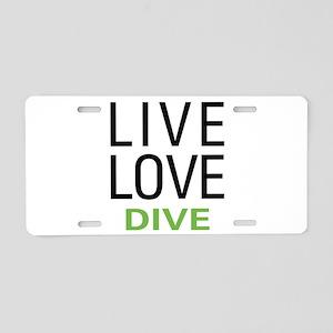 Live Love Dive Aluminum License Plate