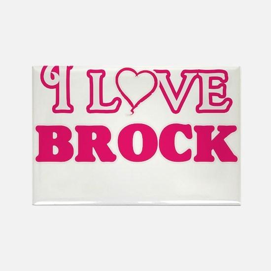 I Love Brock Magnets