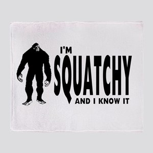 I'm Squatchy and I know it Throw Blanket