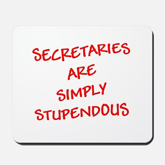 Secretaries are Stupendous (r Mousepad