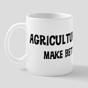 Agriculture Teachers: Better  Mug