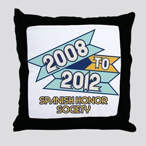 08 to 12 Spanish Honor Societ Throw Pillow