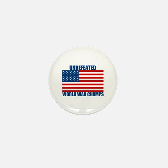 Undefeated World War Champs Mini Button