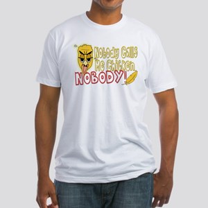 Nobody Calls Me Chicken Fitted T-Shirt