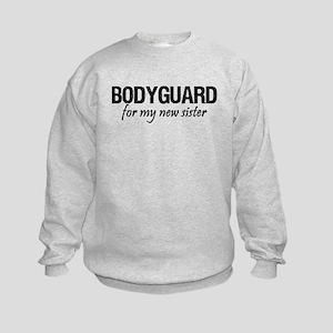 Bodyguard for my sister Kids Sweatshirt