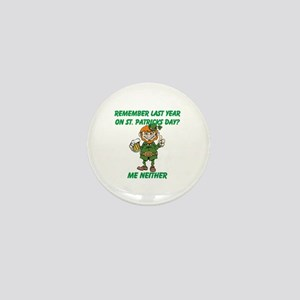 Remember Last Year on St. Pat Mini Button