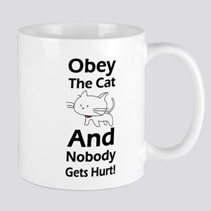 Obey the cat no one gets hurt Mug