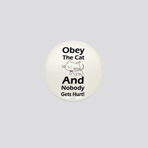 Obey the cat no one gets hurt Mini Button