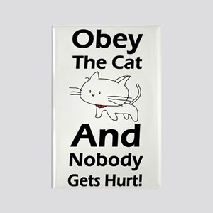 Obey the cat no one gets hurt Rectangle Magnet