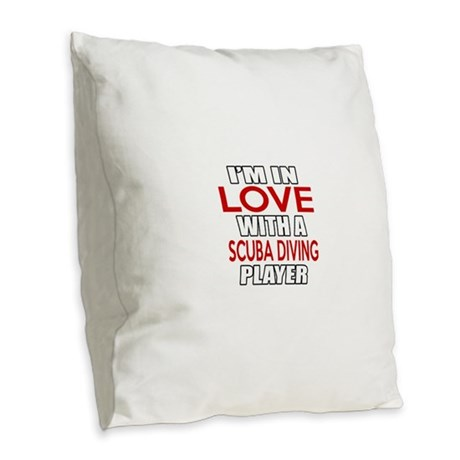 I Am In Love With Scuba Diving Burlap Throw Pillow