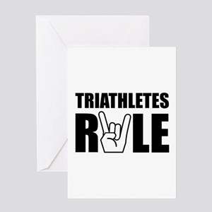 Triathletes Rule Greeting Card