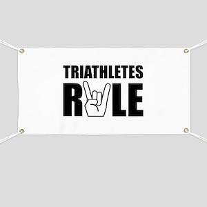 Triathletes Rule Banner