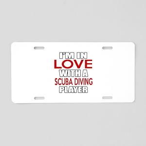 I Am In Love With Scuba Div Aluminum License Plate