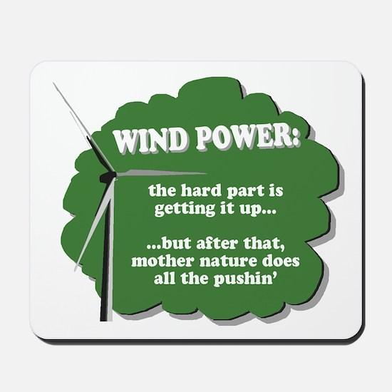 Wind Power Humor Mousepad