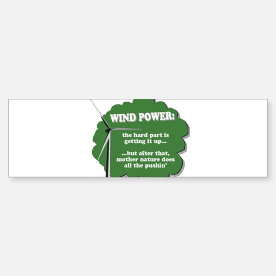 Wind Power Humor Bumper Bumper Bumper Sticker