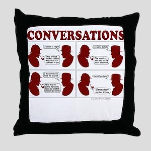 Conversations Throw Pillow