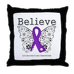 Believe Leiomyosarcoma Throw Pillow