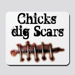 Chicks dig Scars Mousepad