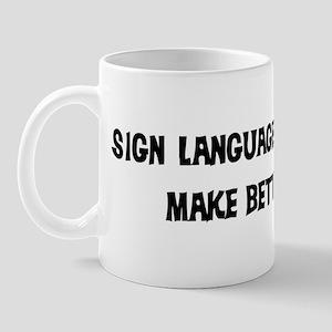 Sign Language Interpreters: B Mug