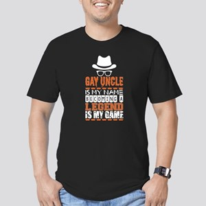 Gay Uncle Is My Name Becoming A Legend Is T-Shirt