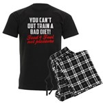 You cant out train a bad diet Men's Dark Pajamas