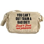 You cant out train a bad diet Messenger Bag