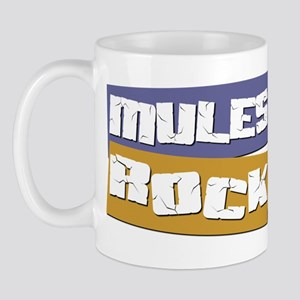 Mules ROCK Mug