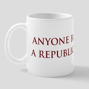 Anyone But a Republican Mug