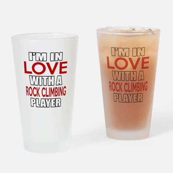 I Am In Love With Rock Climbing Pla Drinking Glass