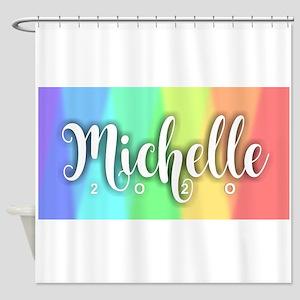 Michelle 2020 Rainbow Shower Curtain