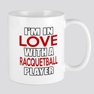 I Am In Love With Racquetball Pl 11 oz Ceramic Mug