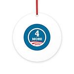 4 More Obama Ornament (Round)