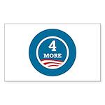 4 More Obama Sticker (Rectangle 10 pk)