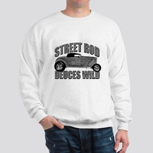 Deuces Wild 1932 Ford Roadste Sweatshirt
