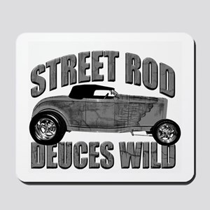 Deuces Wild 1932 Ford Roadste Mousepad