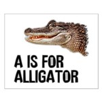 A Is For Alligator Small Poster