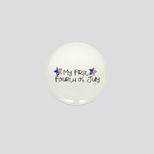 First Fourth of July Mini Button