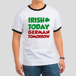 Irish Today German Tomorrow Ringer T
