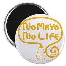 No Mayo No Life Magnet